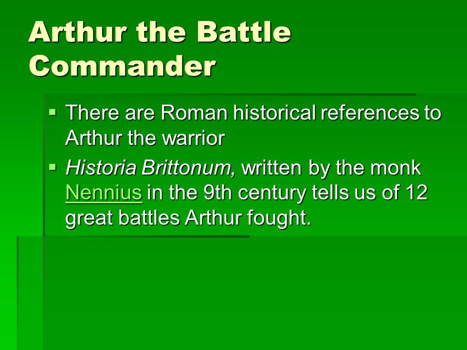 Arthur the Battle Commander