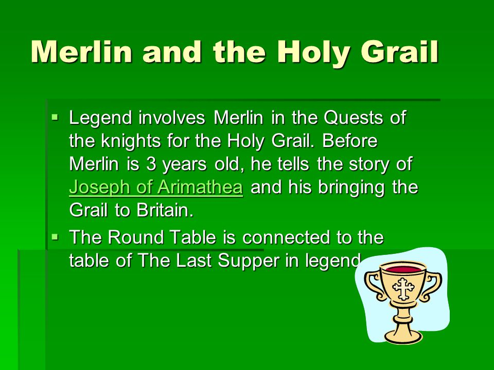 Merlin and the Holy Grail