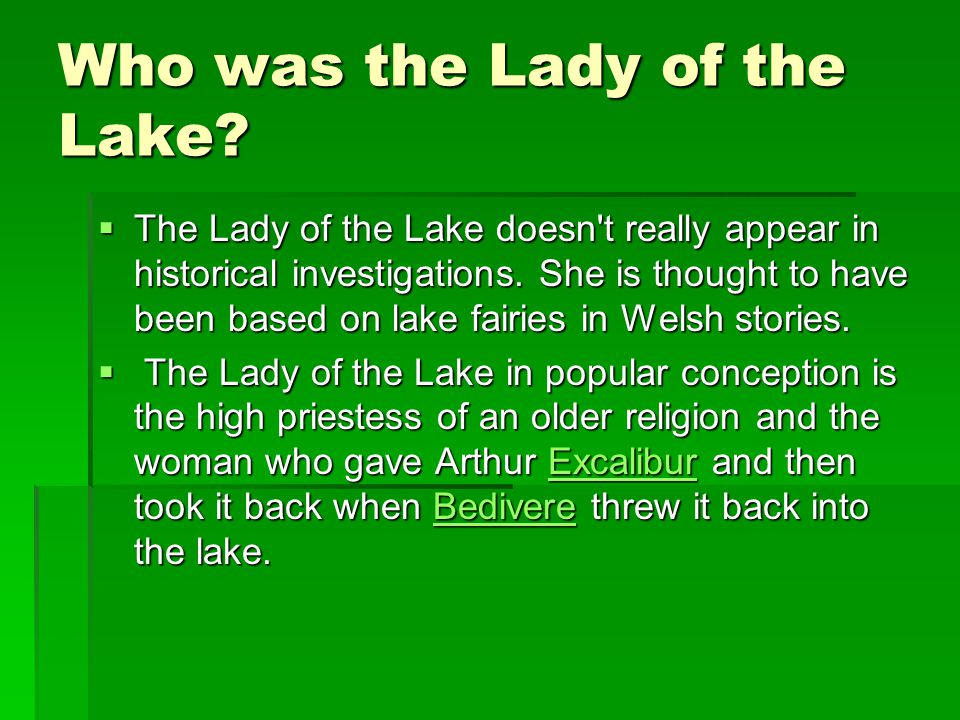 Who was the Lady of the Lake