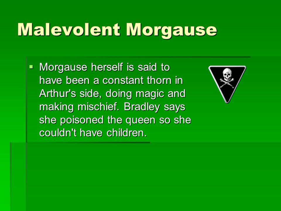 Malevolent Morgause