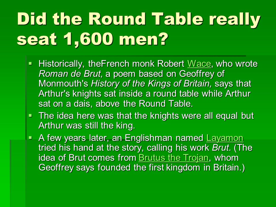Did the Round Table really seat 1,600 men