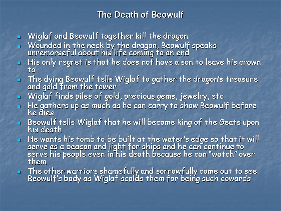 The Death of Beowulf Wiglaf and Beowulf together kill the dragon