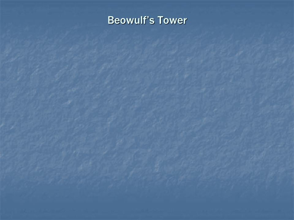 Beowulf's Tower