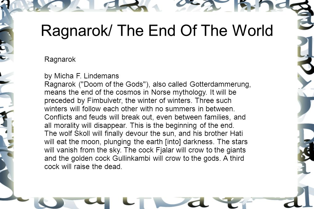 Ragnarok/ The End Of The World