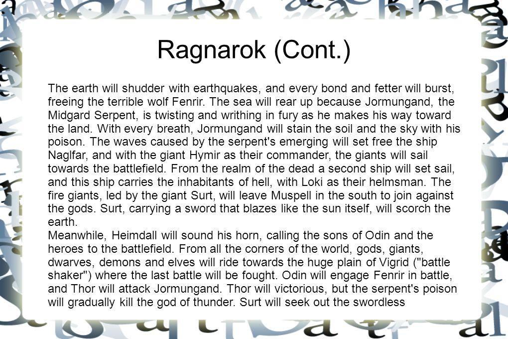 Ragnarok (Cont.)