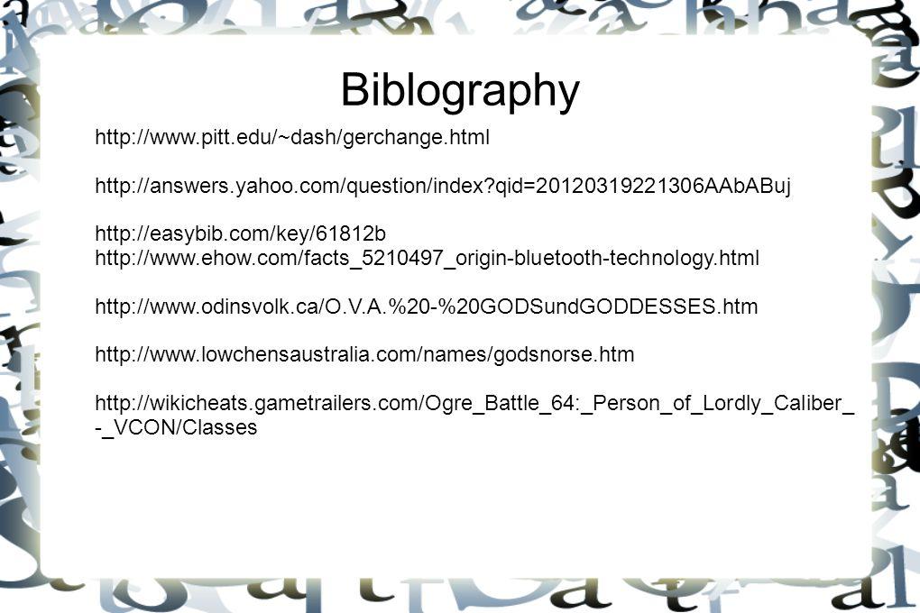 Biblography http://www.pitt.edu/~dash/gerchange.html