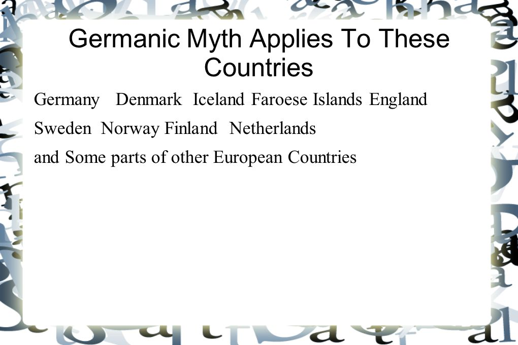 Germanic Myth Applies To These Countries