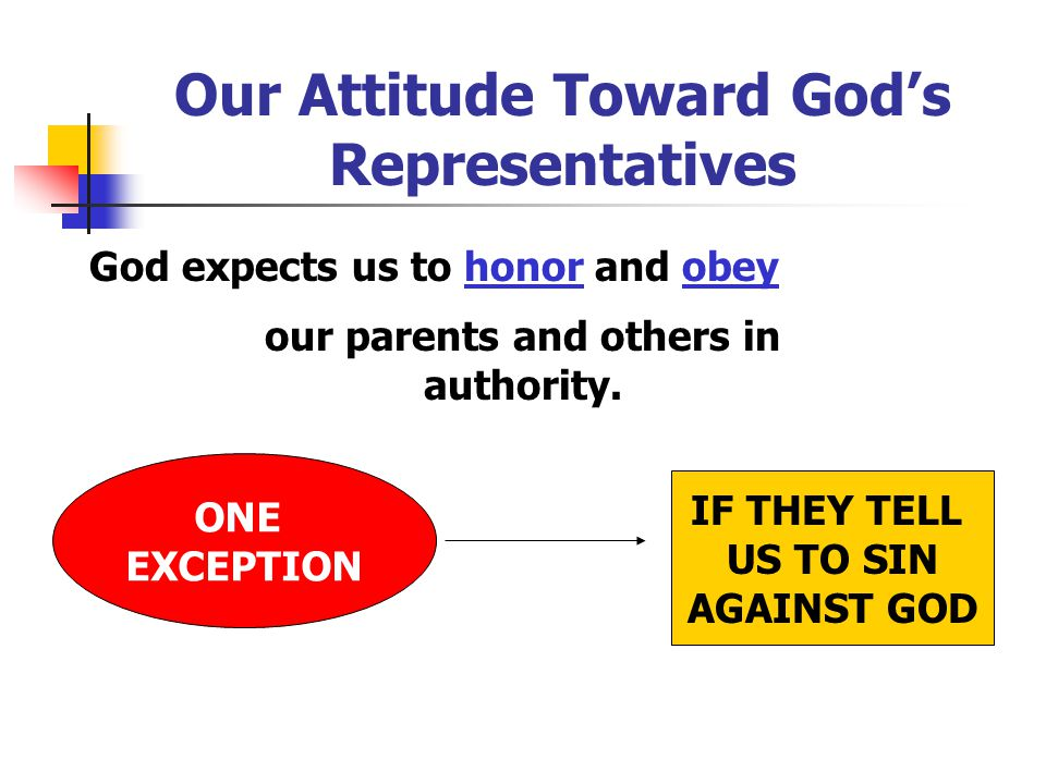 Our Attitude Toward God's Representatives