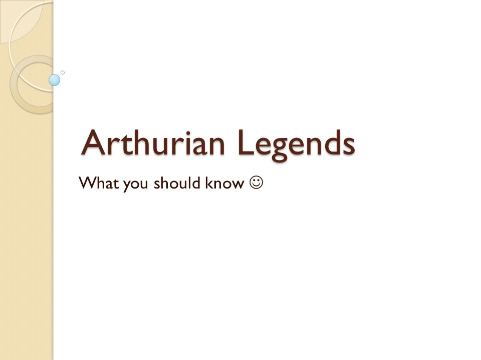 Arthurian Legends What you should know 