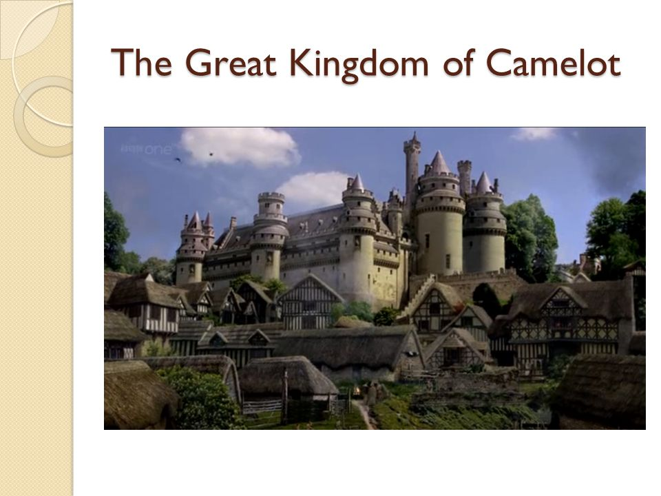 The Great Kingdom of Camelot