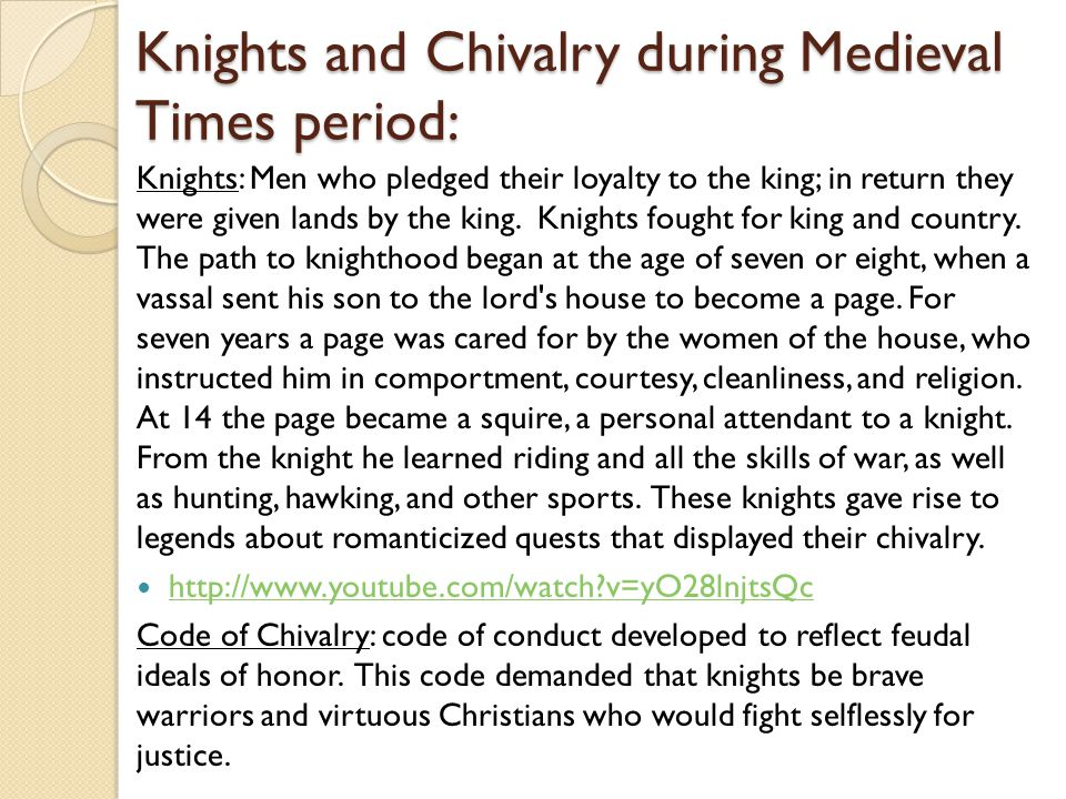 Knights and Chivalry during Medieval Times period: