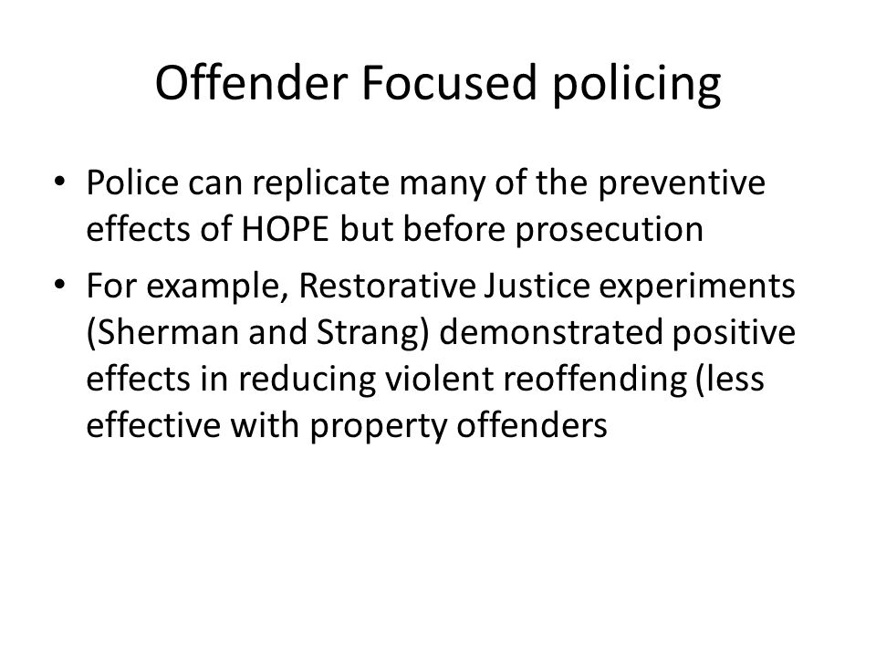 Offender Focused policing