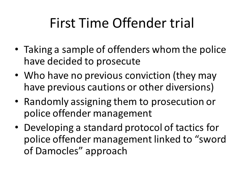 First Time Offender trial