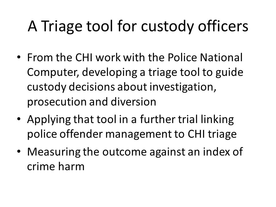 A Triage tool for custody officers