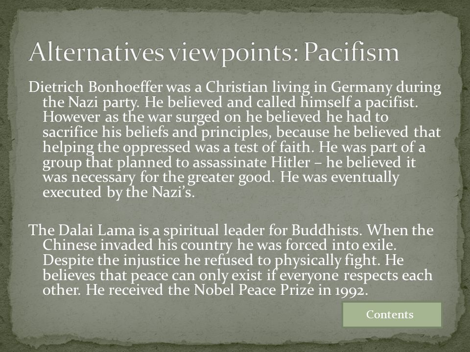 Alternatives viewpoints: Pacifism