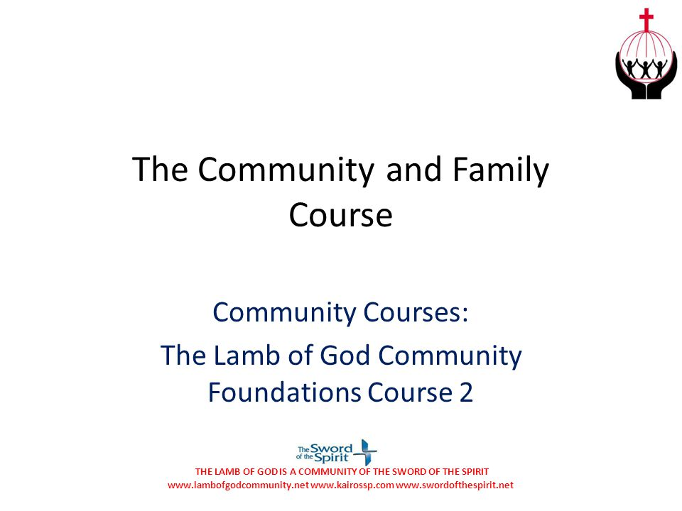 The Community and Family Course