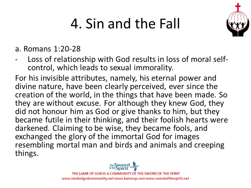 4. Sin and the Fall a. Romans 1:20-28