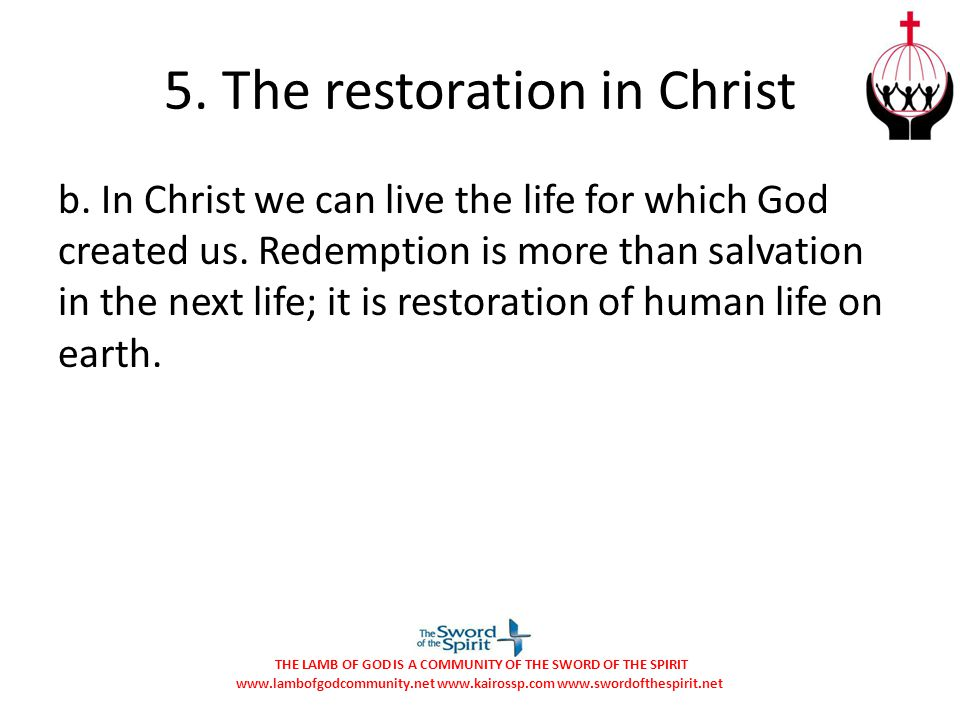 5. The restoration in Christ