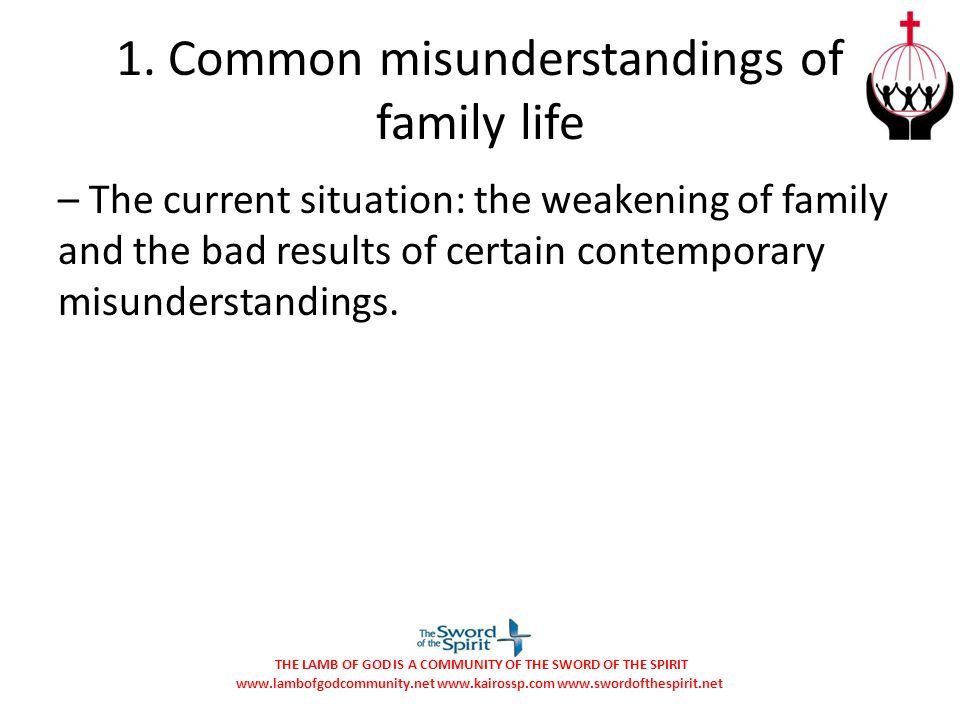 1. Common misunderstandings of family life