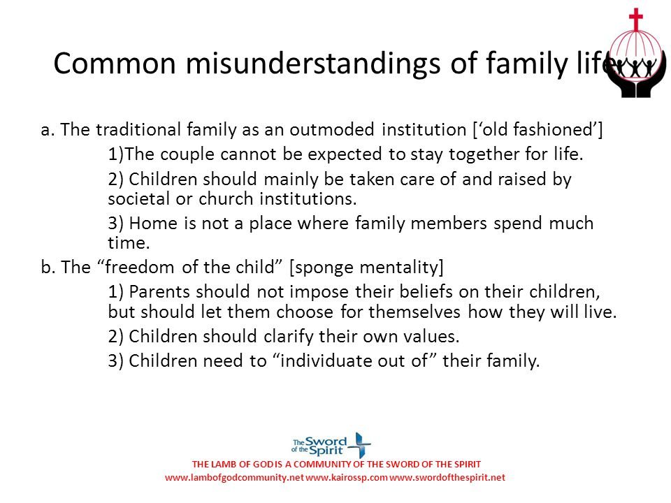 Common misunderstandings of family life