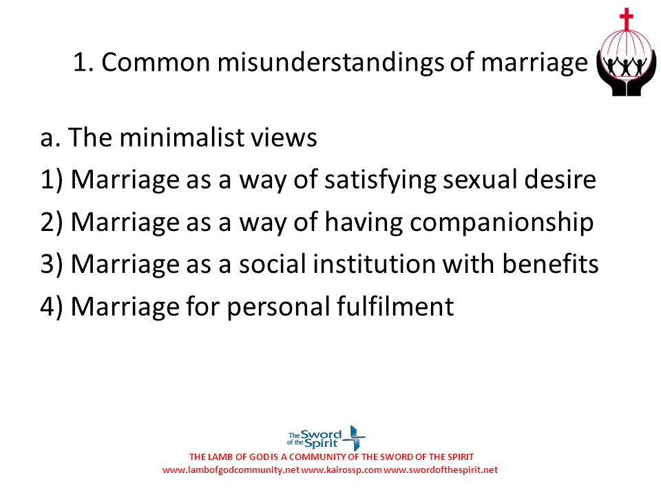 1. Common misunderstandings of marriage