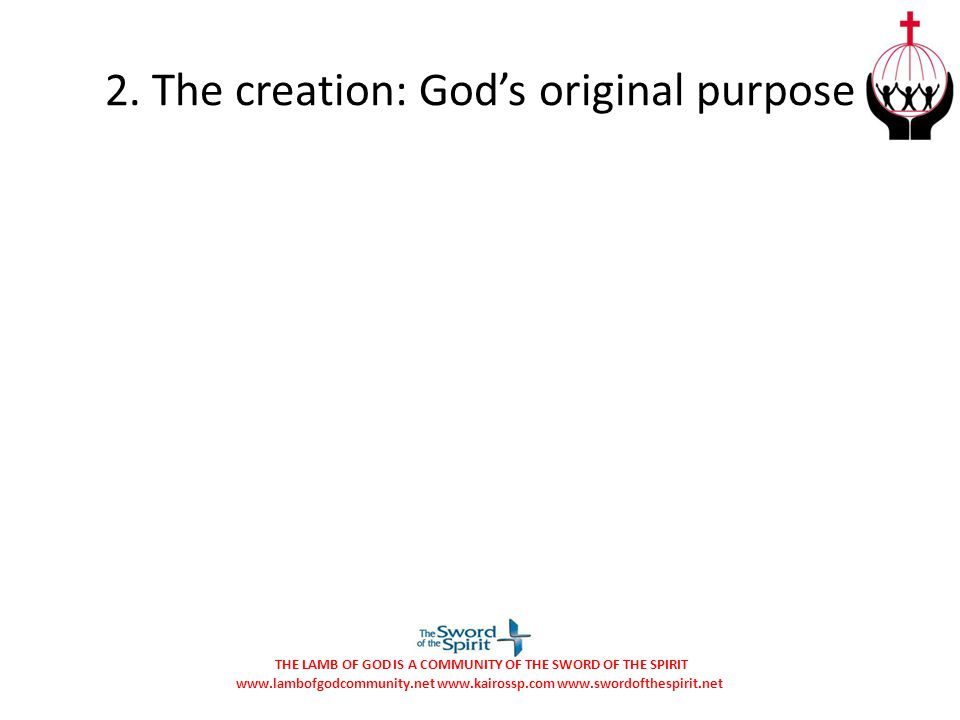 2. The creation: God's original purpose