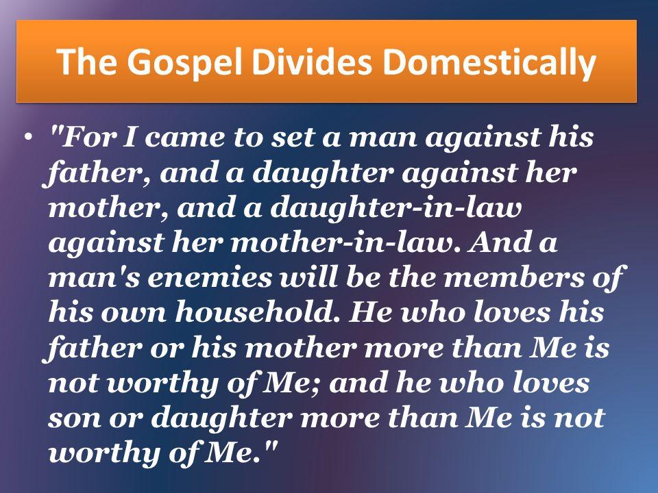 The Gospel Divides Domestically