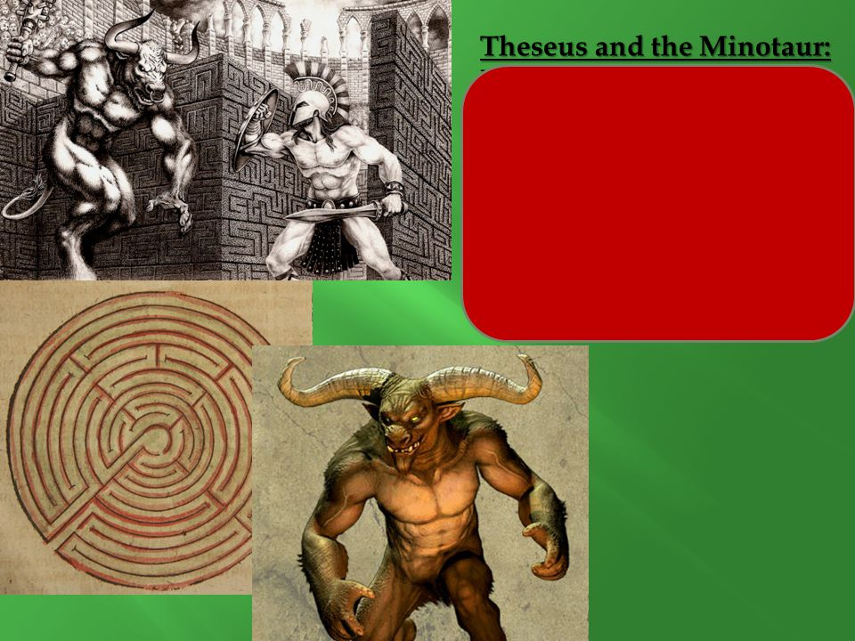 Theseus and the Minotaur: Myth because...