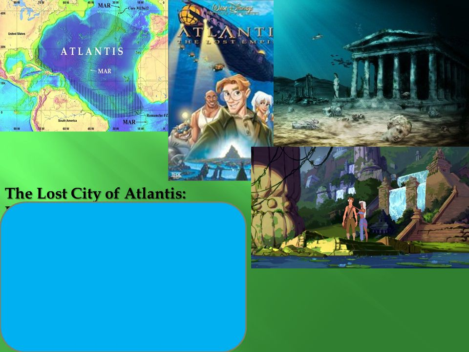 The Lost City of Atlantis: