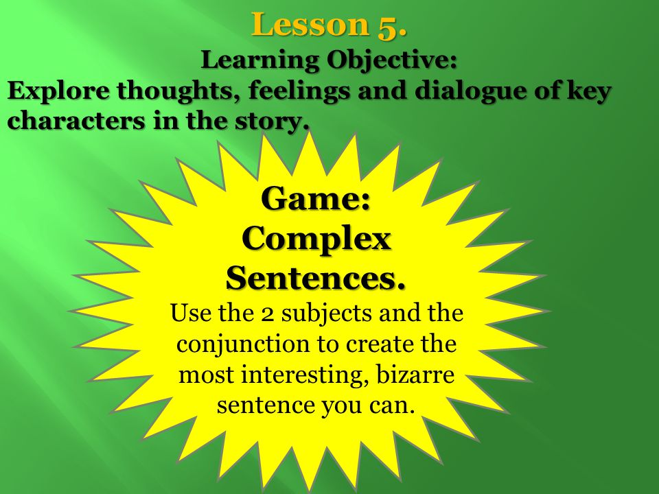 Lesson 5. Game: Complex Sentences.