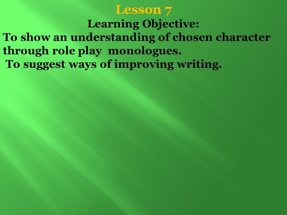 Lesson 7 Learning Objective: