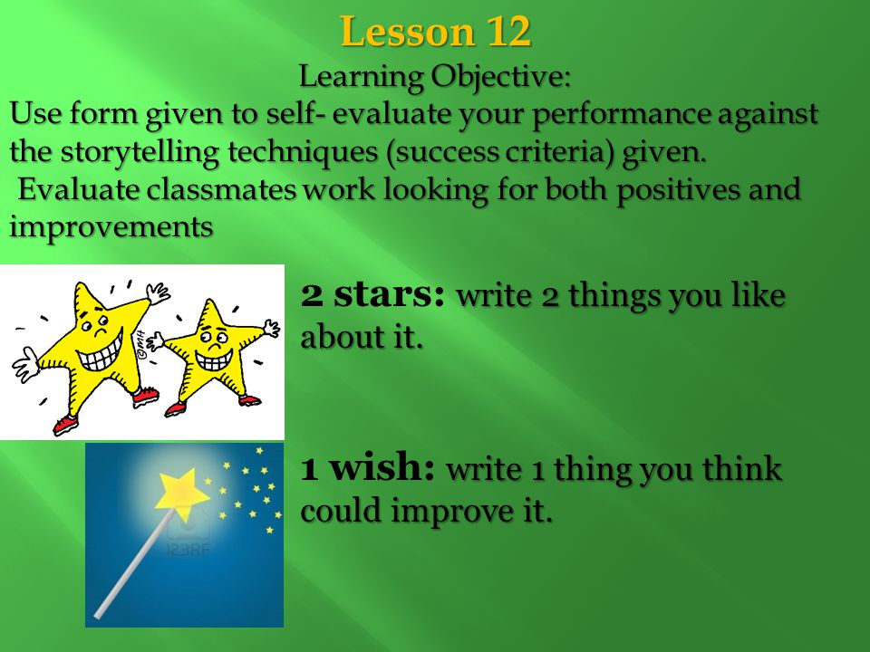 Lesson 12 2 stars: write 2 things you like about it.