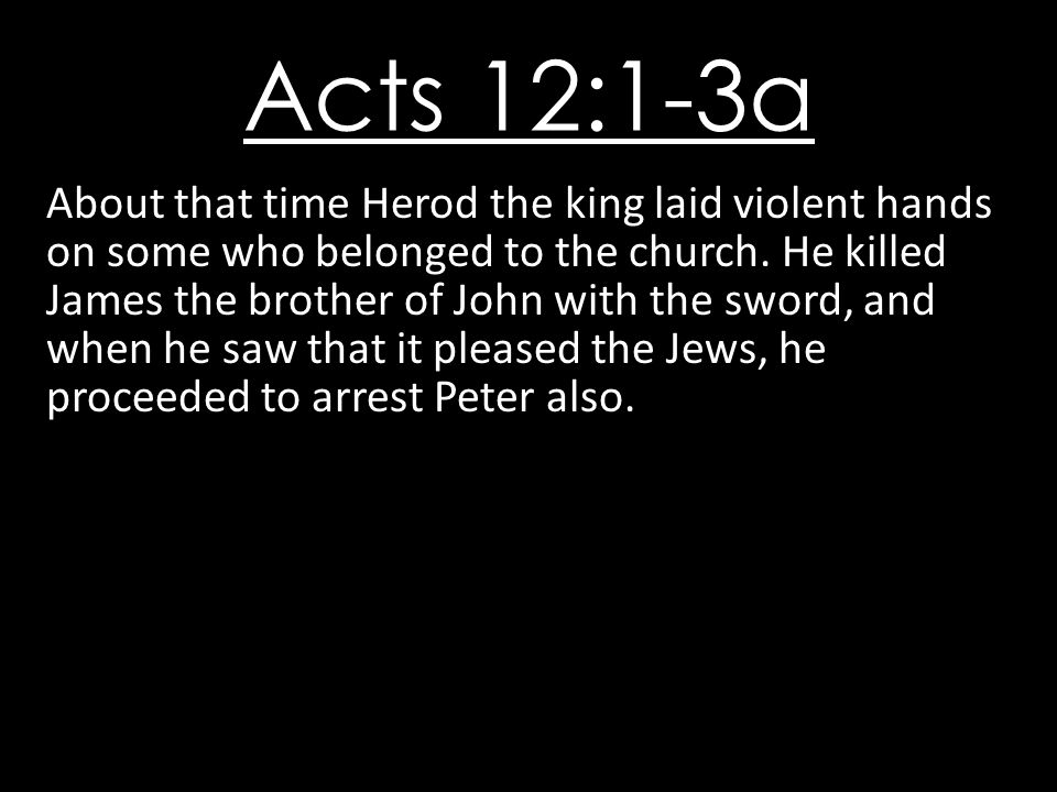 Acts 12:1-3a