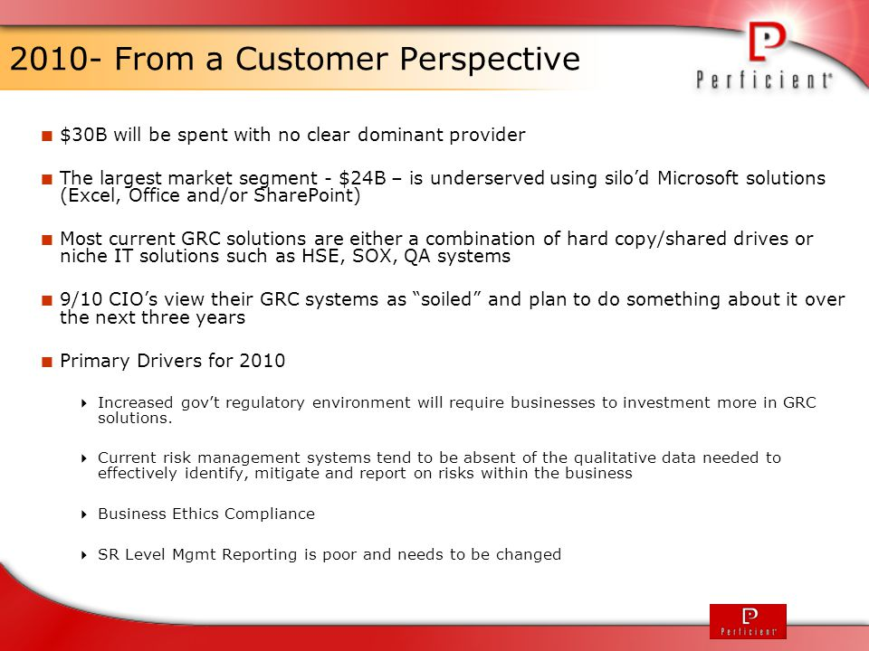 2010- From a Customer Perspective