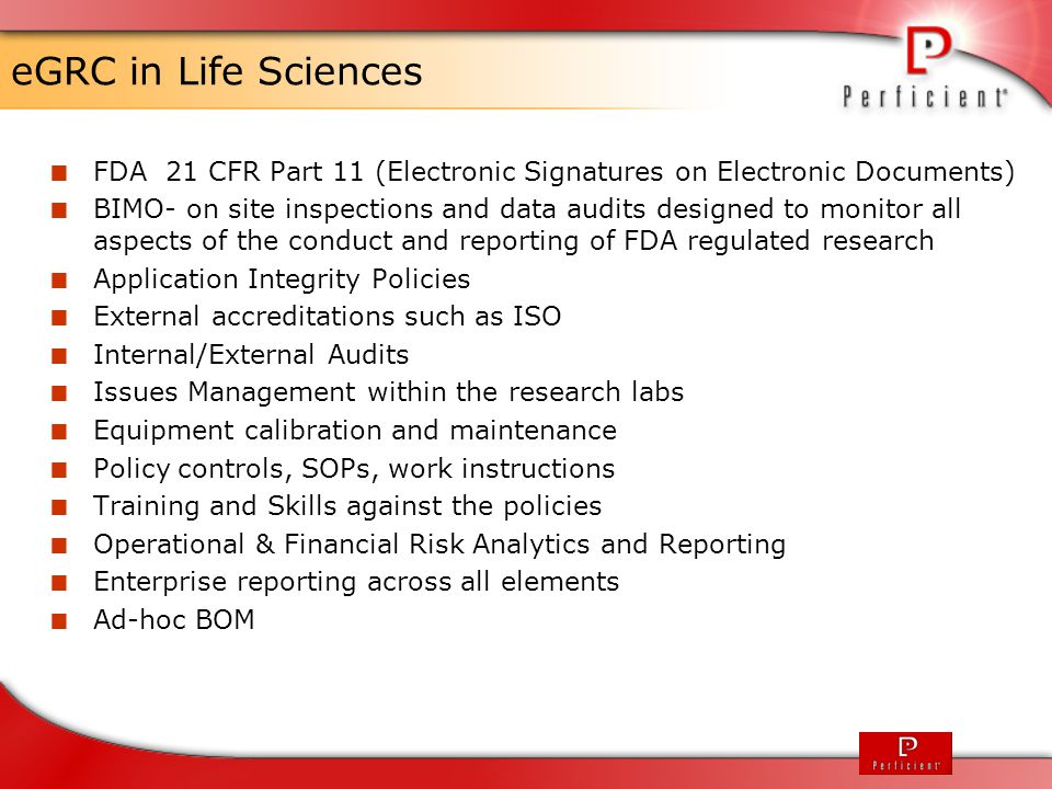eGRC in Life Sciences FDA 21 CFR Part 11 (Electronic Signatures on Electronic Documents)