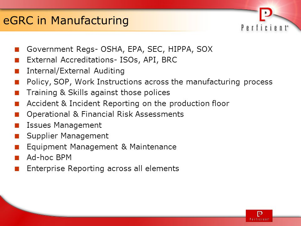 eGRC in Manufacturing Government Regs- OSHA, EPA, SEC, HIPPA, SOX