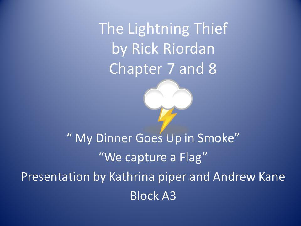 The Lightning Thief by Rick Riordan Chapter 7 and 8