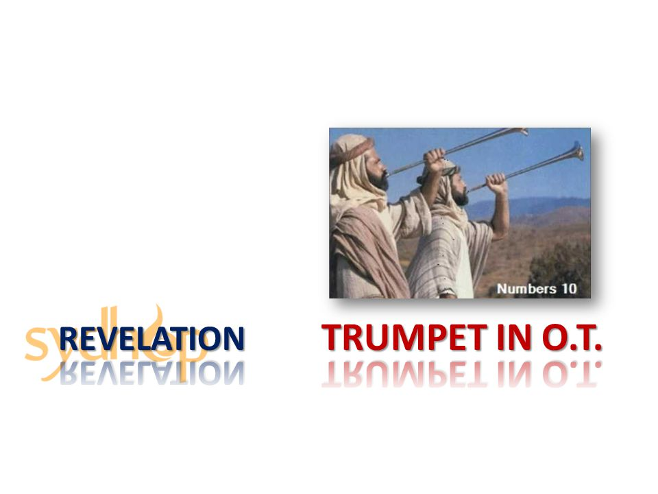 Revelation Trumpet in O.t.