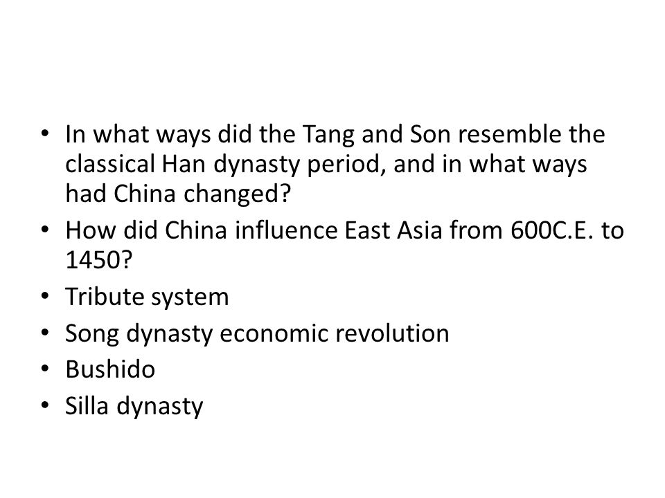 In what ways did the Tang and Son resemble the classical Han dynasty period, and in what ways had China changed