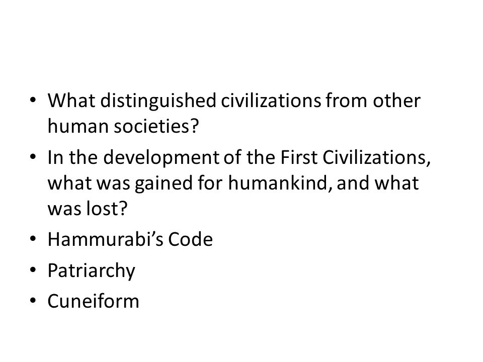 What distinguished civilizations from other human societies