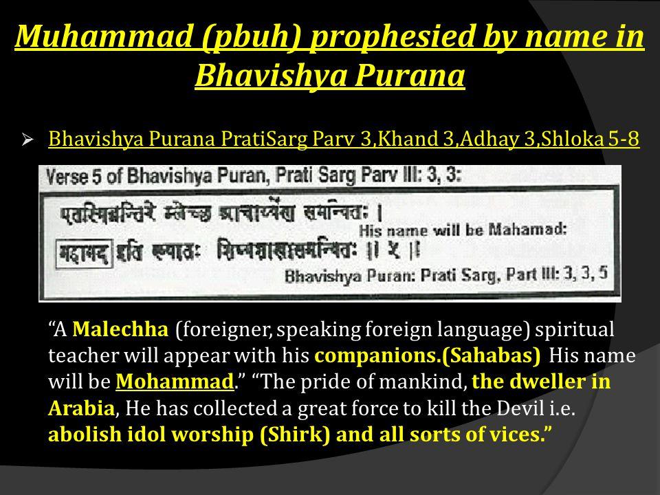 Muhammad (pbuh) prophesied by name in Bhavishya Purana