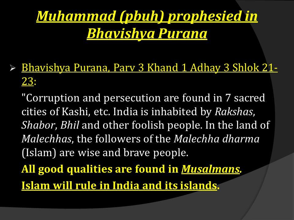Muhammad (pbuh) prophesied in Bhavishya Purana