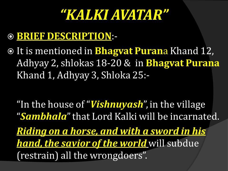 KALKI AVATAR BRIEF DESCRIPTION:-