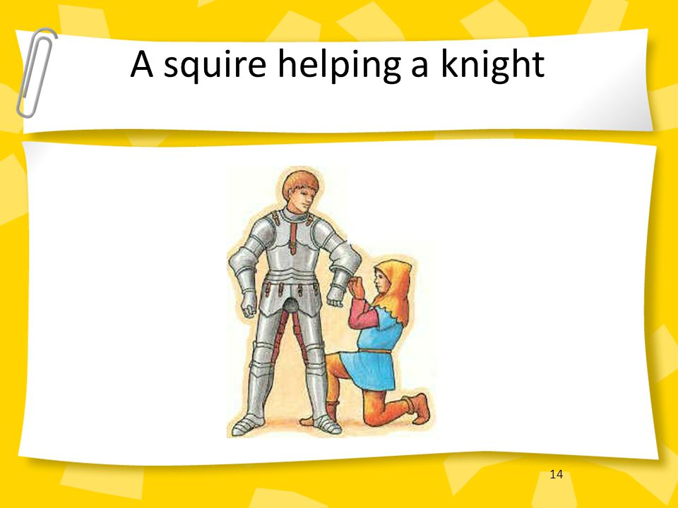 A squire helping a knight