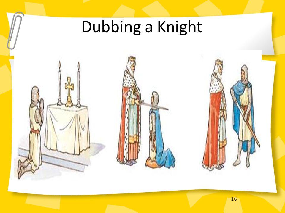 Dubbing a Knight 16