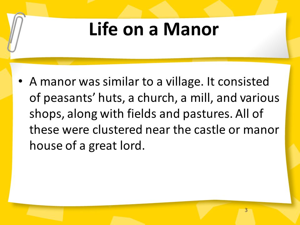 Life on a Manor
