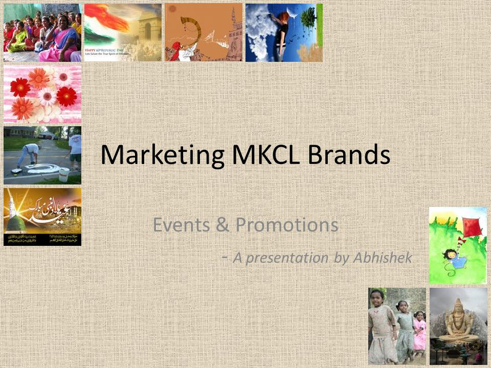 Events & Promotions - A presentation by Abhishek