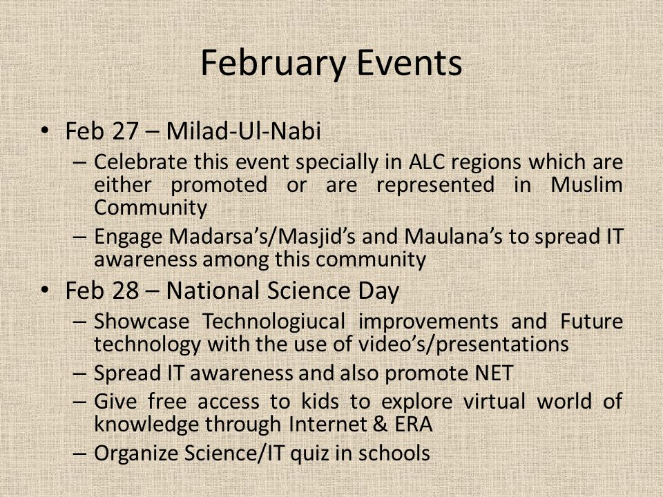 February Events Feb 27 – Milad-Ul-Nabi Feb 28 – National Science Day