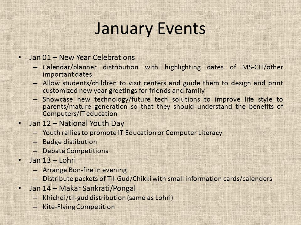 January Events Jan 01 – New Year Celebrations