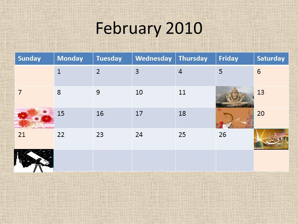 February 2010 Sunday Monday Tuesday Wednesday Thursday Friday Saturday